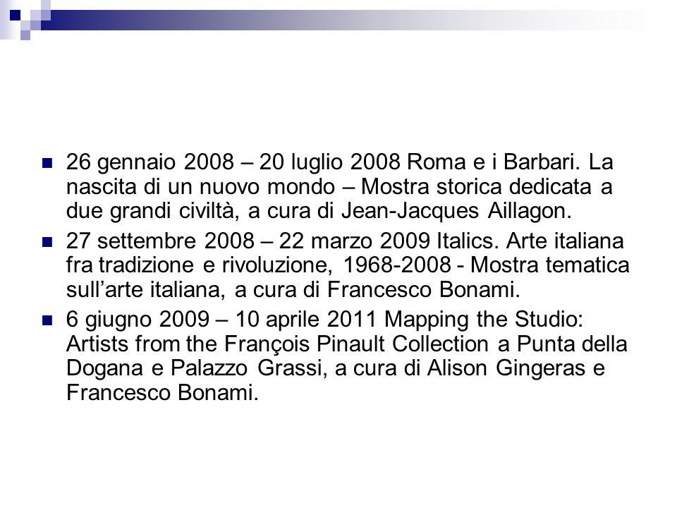26 gennaio 2008 – 20 luglio 2008 Roma e i Barbari. La nascita di un nuovo mondo – Mostra storica dedicata a due grandi civiltà, a cura di Jean-Jacques