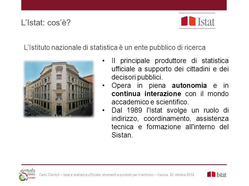L'Istat: mission La missione dell Istituto nazionale di statistica è quella di servire la collettività attraverso la produzione e la comunicazione di informazioni statistiche, analisi e previsioni di elevata qualità.
