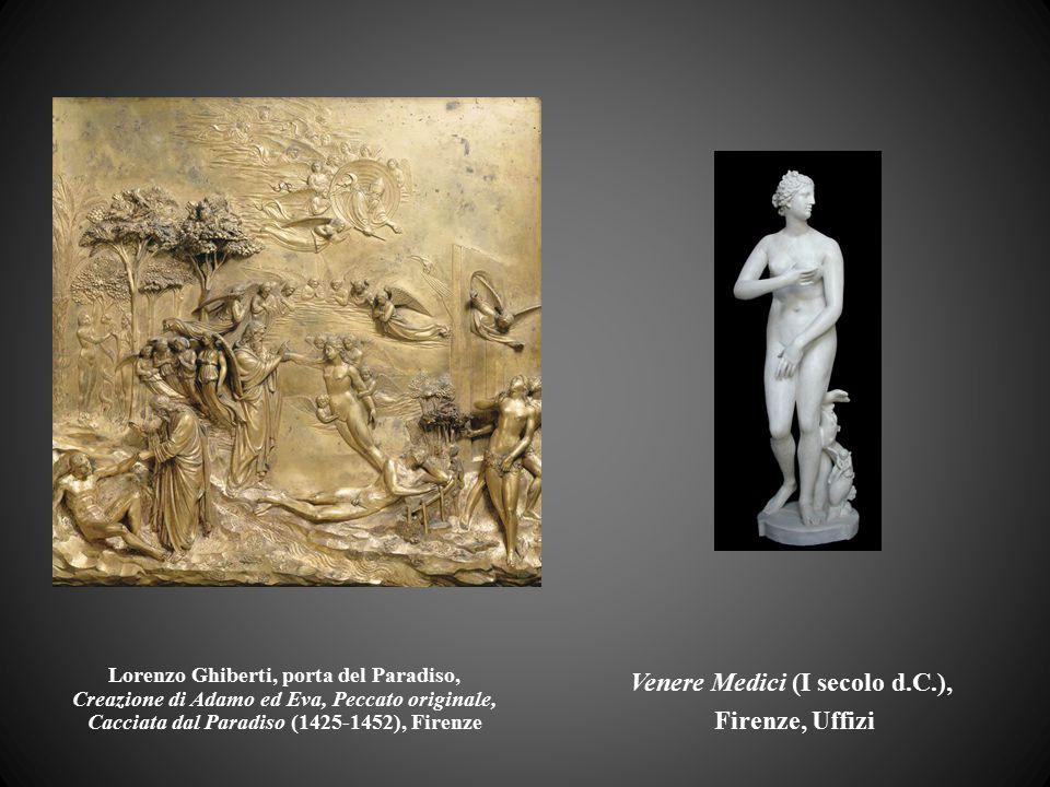 Lorenzo Ghiberti, porta del Paradiso, Creazione di Adamo ed Eva, Peccato originale, Cacciata dal Paradiso (1425-1452), Firenze Venere Medici (I secolo