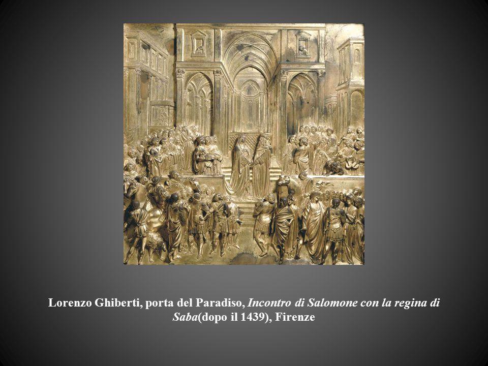 Lorenzo Ghiberti, porta del Paradiso, Incontro di Salomone con la regina di Saba(dopo il 1439), Firenze