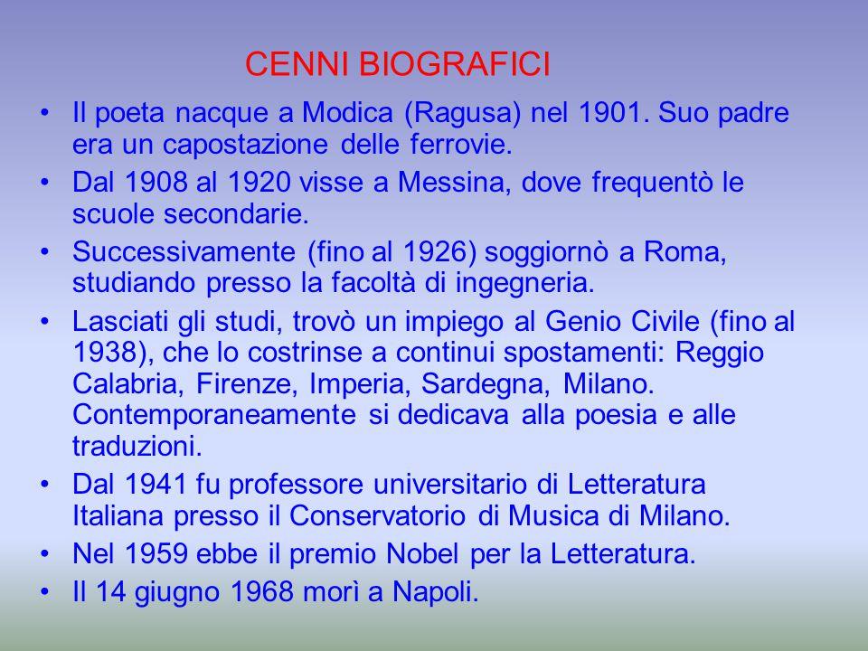 Il poeta nacque a Modica (Ragusa) nel 1901. Suo padre era un capostazione delle ferrovie. Dal 1908 al 1920 visse a Messina, dove frequentò le scuole s