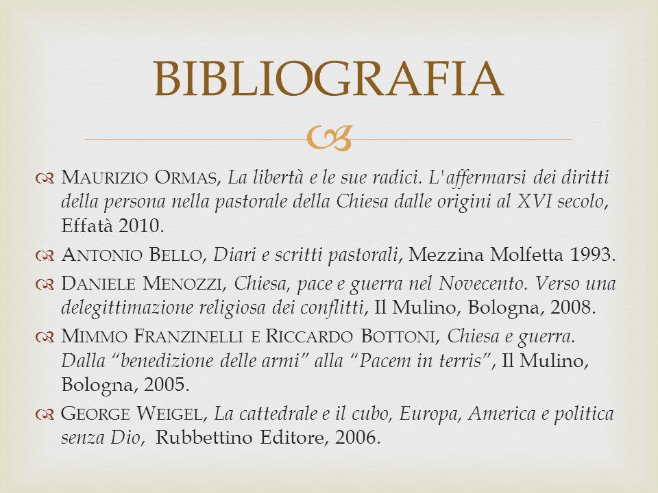   M AURIZIO O RMAS, La libertà e le sue radici. L'affermarsi dei diritti della persona nella pastorale della Chiesa dalle origini al XVI secolo, Eff
