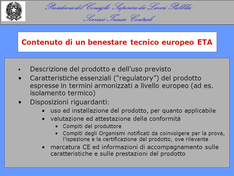 Descrizione del prodotto e dell'uso previsto Caratteristiche essenziali ( regulatory ) del prodotto espresse in termini armonizzati a livello europeo (ad es.