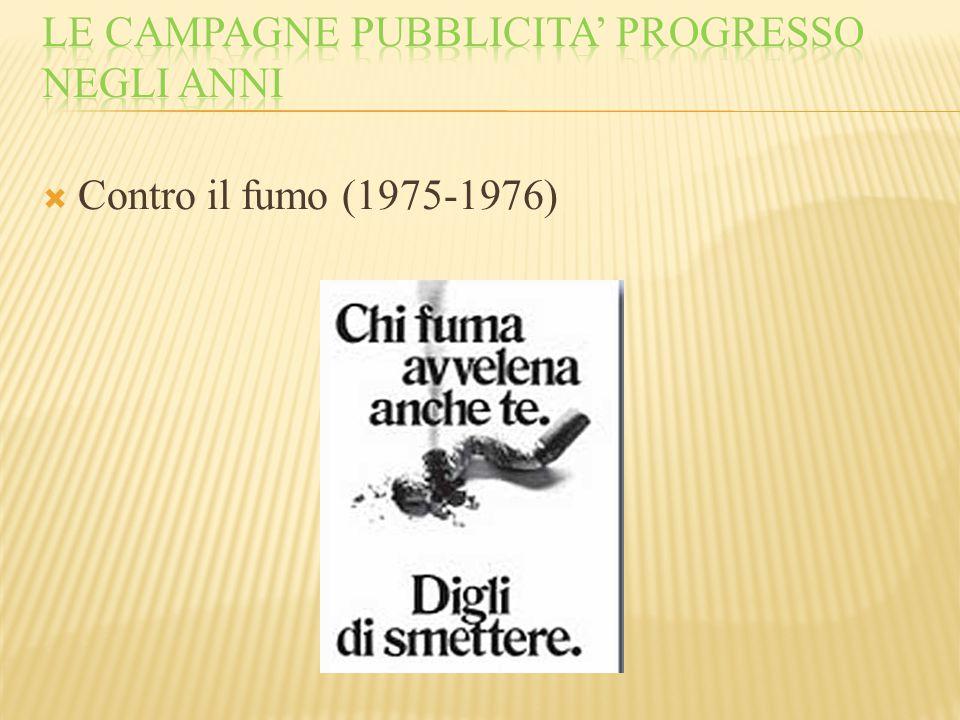  Contro il fumo (1975-1976)