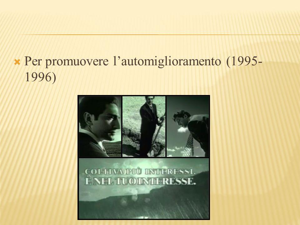  Per promuovere l'automiglioramento (1995- 1996)