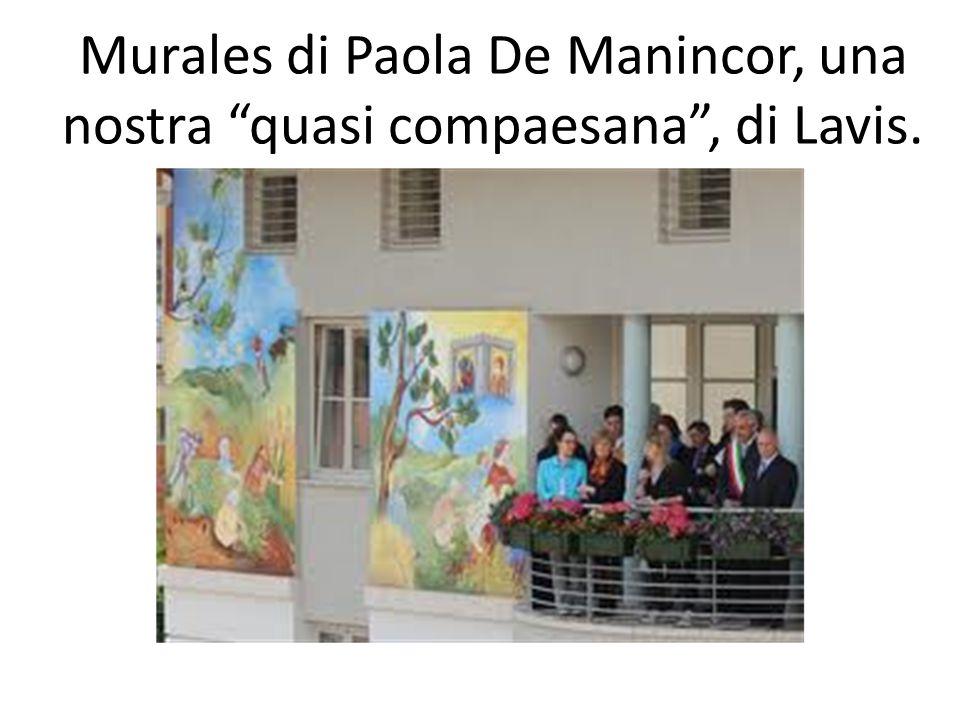 """Murales di Paola De Manincor, una nostra """"quasi compaesana"""", di Lavis."""