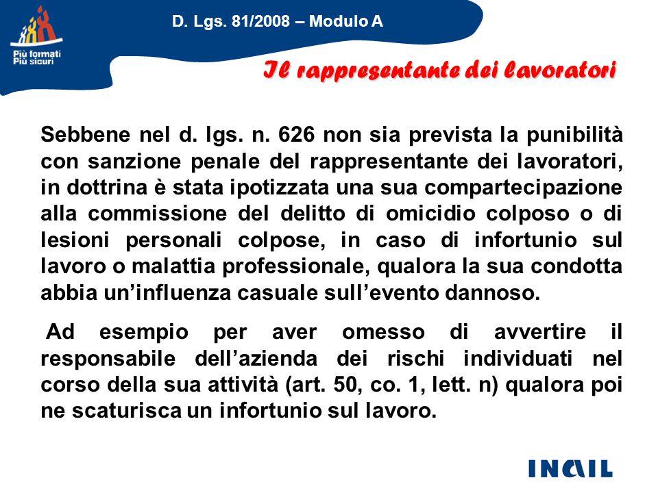 D. Lgs. 81/2008 – Modulo A Il rappresentante dei lavoratori Sebbene nel d. lgs. n. 626 non sia prevista la punibilità con sanzione penale del rapprese