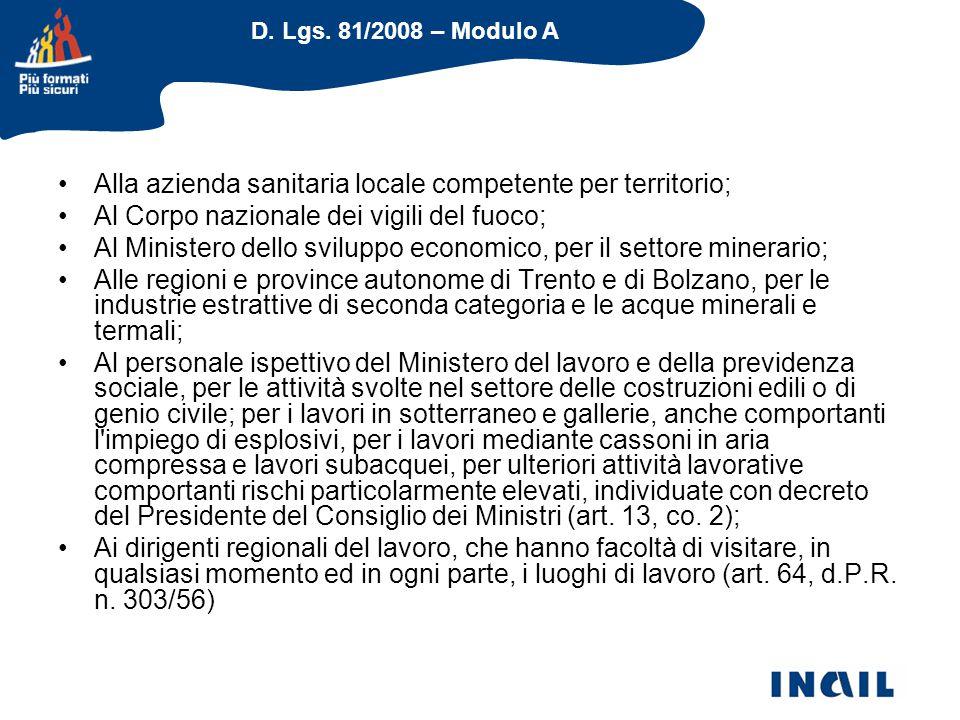 D. Lgs. 81/2008 – Modulo A Alla azienda sanitaria locale competente per territorio; Al Corpo nazionale dei vigili del fuoco; Al Ministero dello svilup