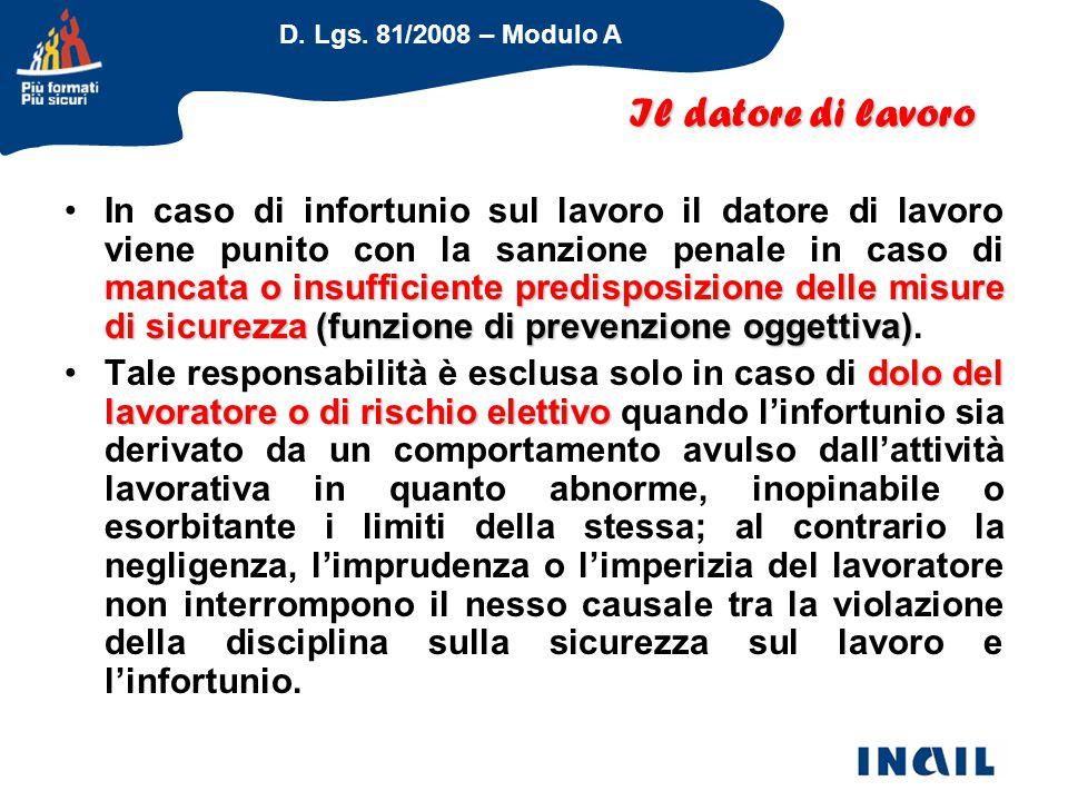 D. Lgs. 81/2008 – Modulo A mancata o insufficiente predisposizione delle misure di sicurezza (funzione di prevenzione oggettiva)In caso di infortunio