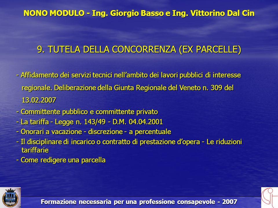 Formazione necessaria per una professione consapevole - 2007 9.