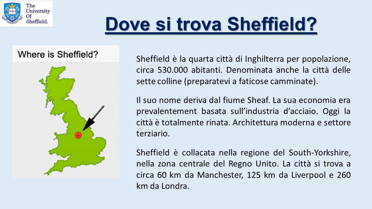 Dove si trova Sheffield? Sheffield è la quarta città di Inghilterra per popolazione, circa 530.000 abitanti. Denominata anche la città delle sette col