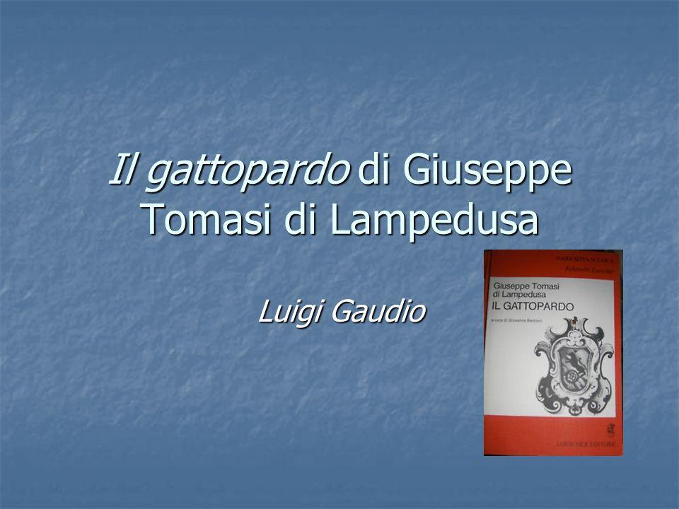 Il gattopardo di Giuseppe Tomasi di Lampedusa Luigi Gaudio