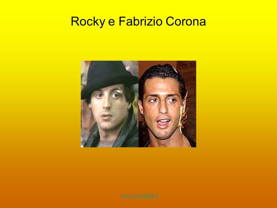 Rocky e Fabrizio Corona www.CorvoMela.it