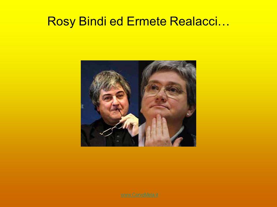 Rosy Bindi ed Ermete Realacci… www.CorvoMela.it
