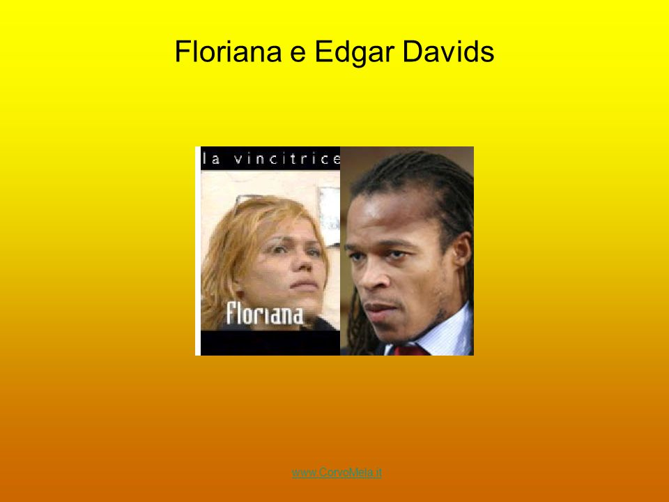Floriana e Edgar Davids www.CorvoMela.it