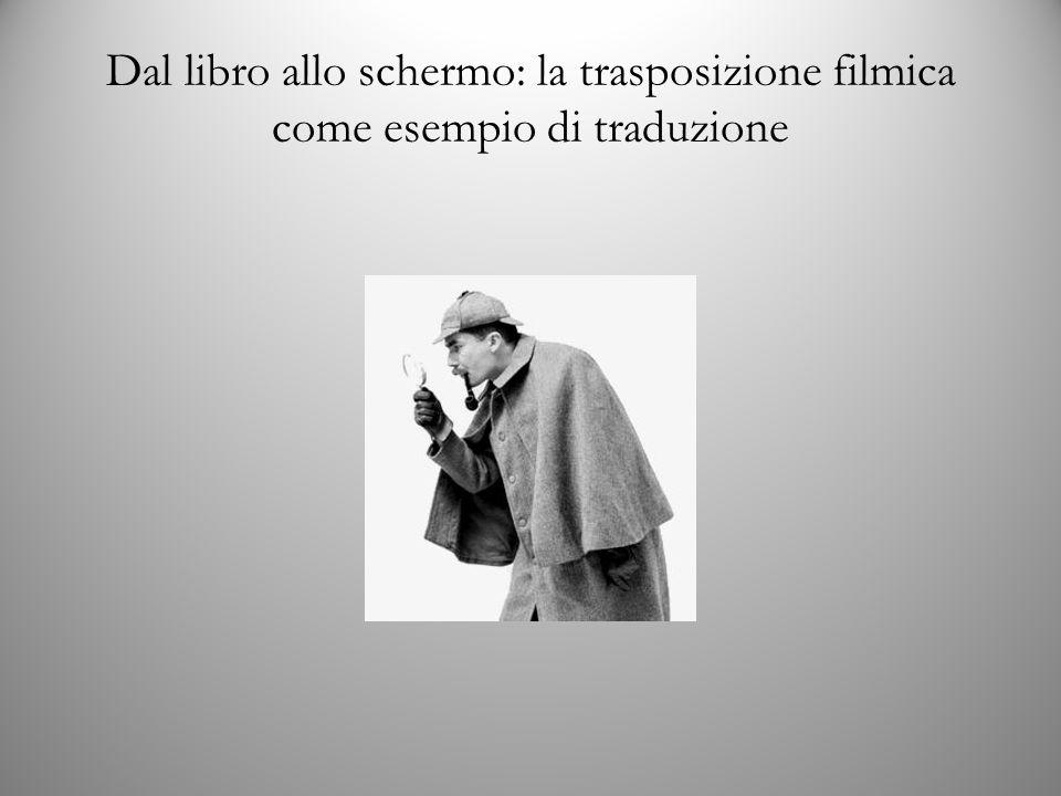 Dal libro allo schermo: la trasposizione filmica come esempio di traduzione