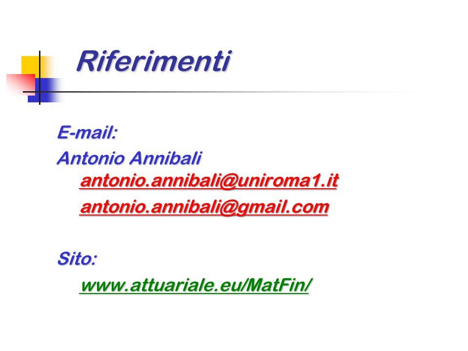 Riferimenti E-mail: Antonio Annibali antonio.annibali@uniroma1.it antonio.annibali@uniroma1.it antonio.annibali@antonio.annibali@gmail.com antonio.ann