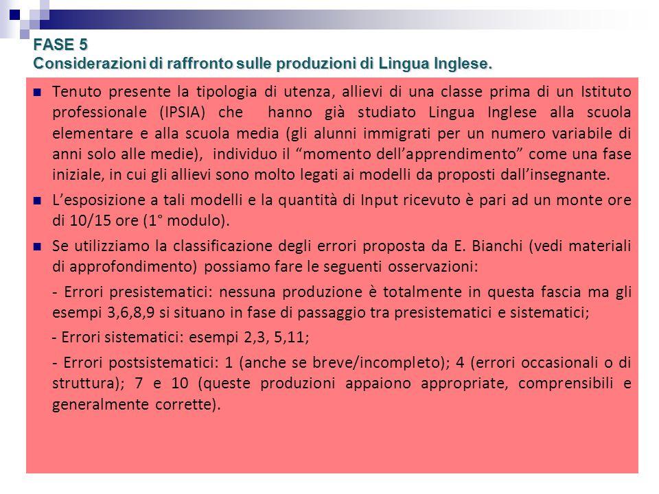 FASE 5 Considerazioni di raffronto sulle produzioni di Lingua Inglese.