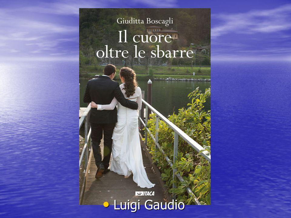 Luigi Gaudio Luigi Gaudio