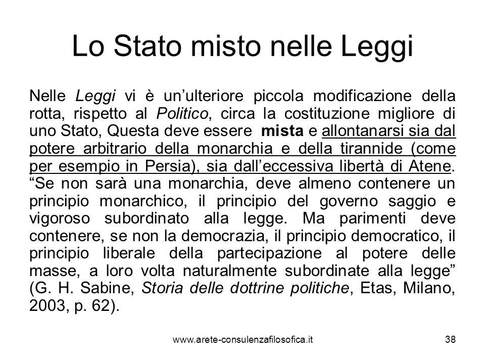 Lo Stato misto nelle Leggi Nelle Leggi vi è un'ulteriore piccola modificazione della rotta, rispetto al Politico, circa la costituzione migliore di un