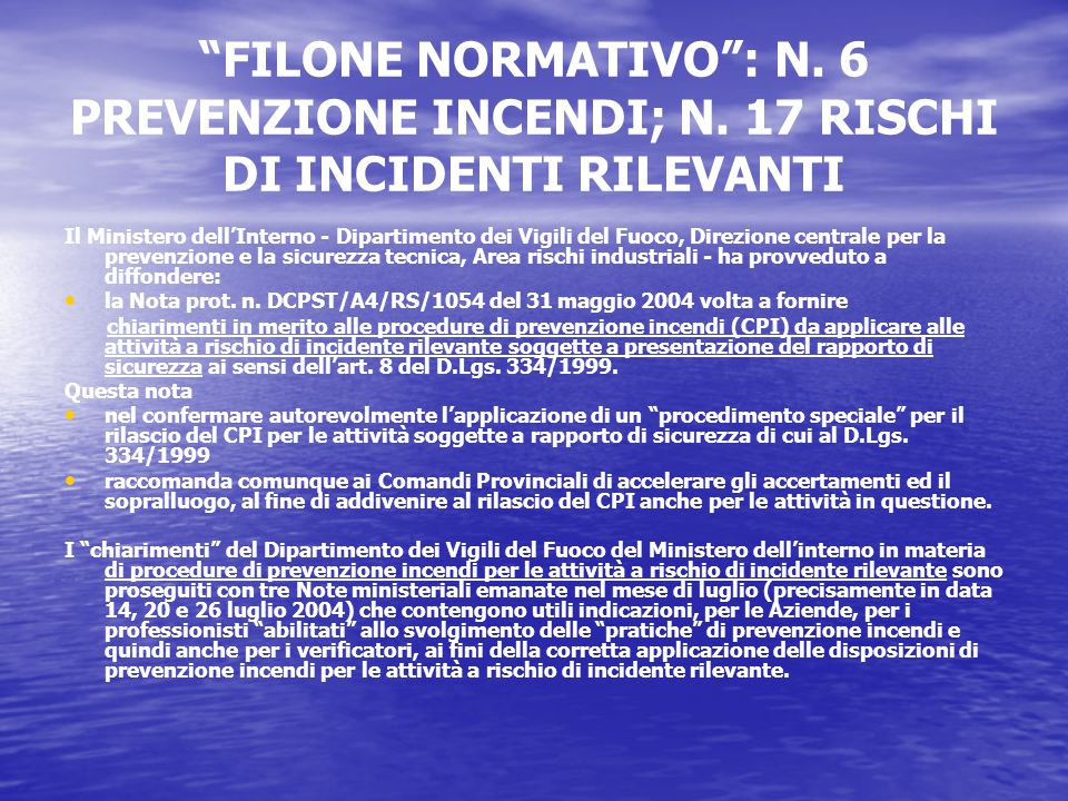 FILONE NORMATIVO : N. 6 PREVENZIONE INCENDI; N.