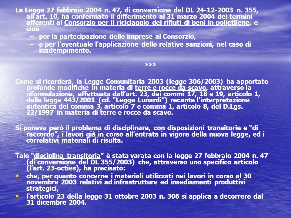 La Legge 27 febbraio 2004 n. 47, di conversione del DL 24-12-2003 n.