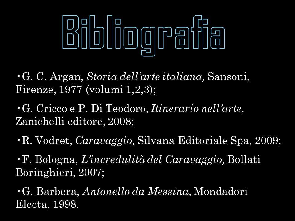 G.C. Argan, Storia dell'arte italiana, Sansoni, Firenze, 1977 (volumi 1,2,3); G.