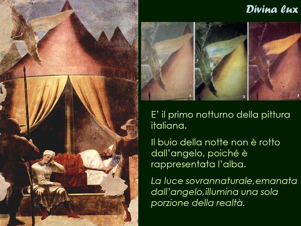 Divina lux E' il primo notturno della pittura italiana. Il buio della notte non è rotto dall'angelo, poiché è rappresentata l'alba. La luce sovrannatu