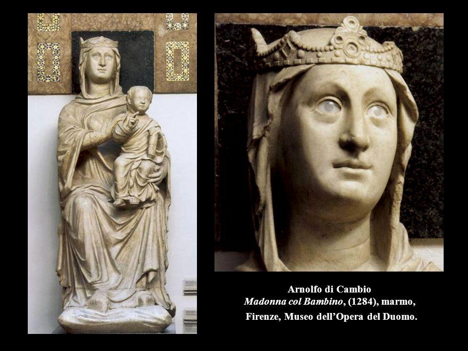Arnolfo di Cambio Madonna col Bambino, (1284), marmo, Firenze, Museo dell'Opera del Duomo.
