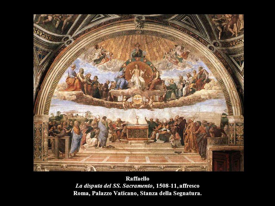 Raffaello La disputa del SS. Sacramento, 1508-11, affresco Roma, Palazzo Vaticano, Stanza della Segnatura.