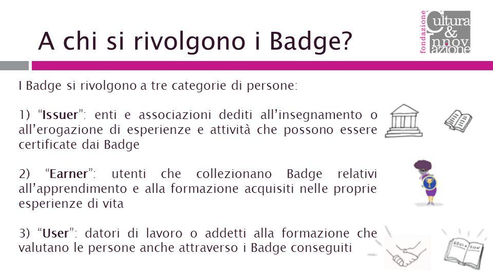 A chi si rivolgono i Badge.