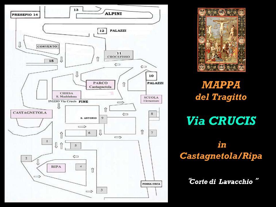 MAPPA del Tragitto Via CRUCIS in Castagnetola/Ripa Corte di Lavacchio