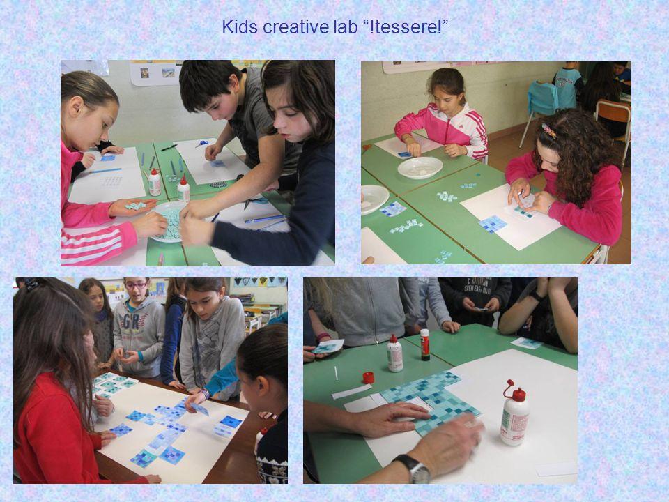 "Kids creative lab ""!tessere!"""