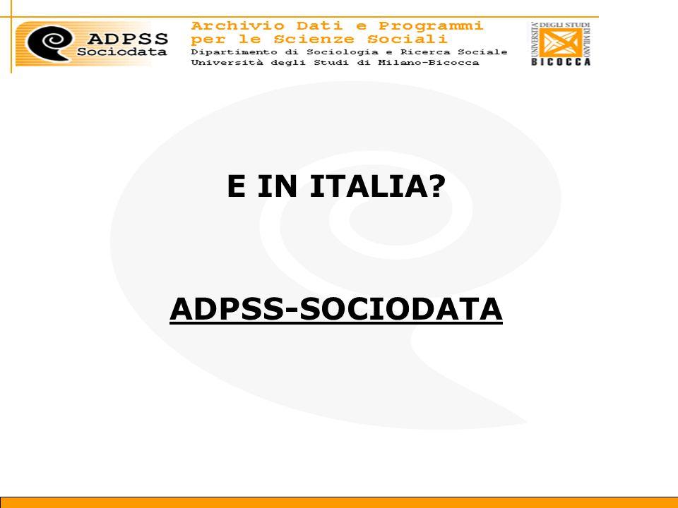E IN ITALIA? ADPSS-SOCIODATA