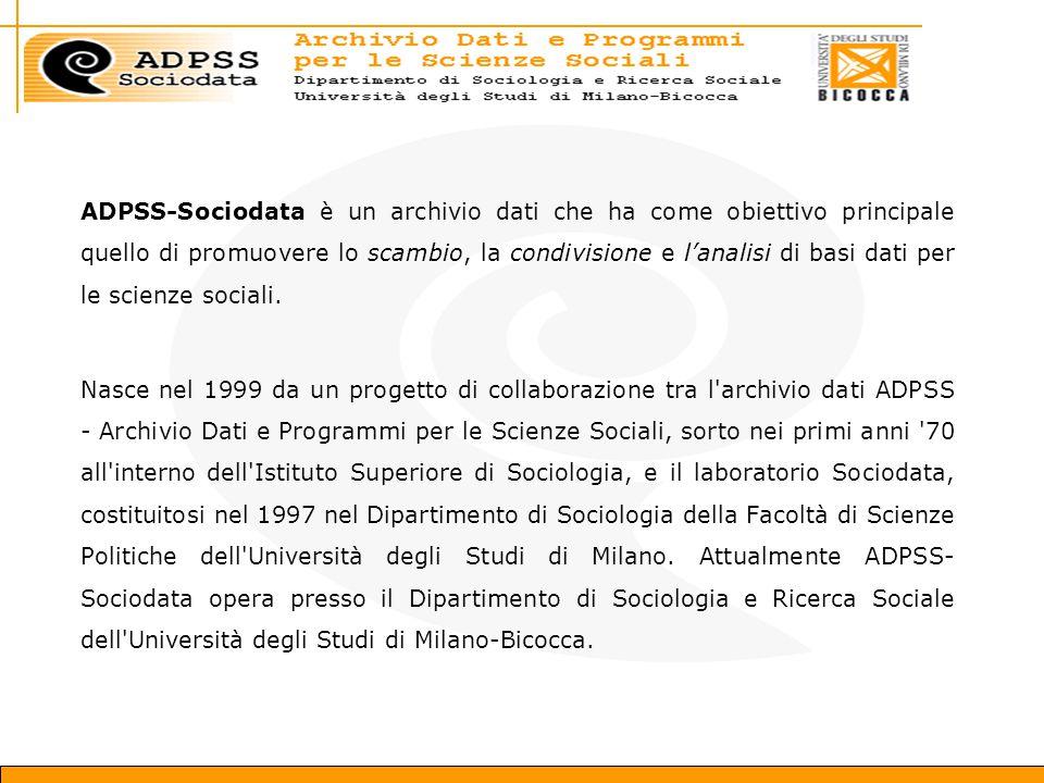 ADPSS-Sociodata è un archivio dati che ha come obiettivo principale quello di promuovere lo scambio, la condivisione e l'analisi di basi dati per le scienze sociali.
