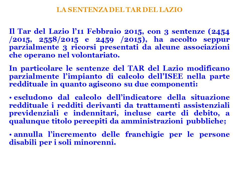 LA SENTENZA DEL TAR DEL LAZIO Il Tar del Lazio l'11 Febbraio 2015, con 3 sentenze (2454 /2015, 2558/2015 e 2459 /2015), ha accolto seppur parzialmente