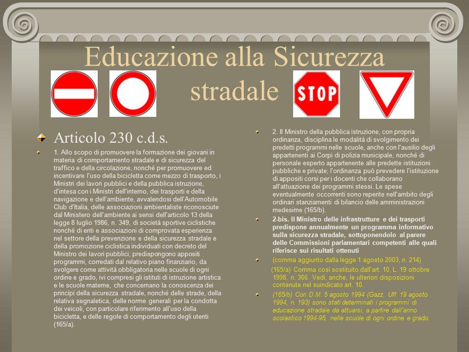 Educazione alla Sicurezza stradale Articolo 230 c.d.s.