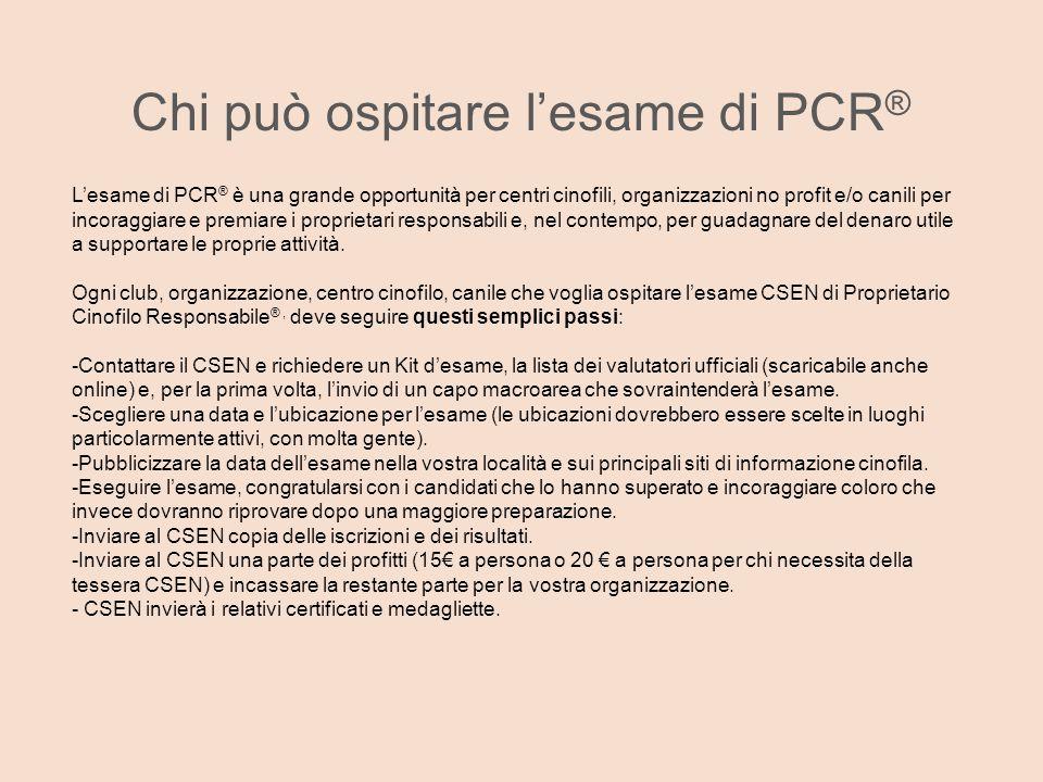 Chi può ospitare l'esame di PCR ® L'esame di PCR ® è una grande opportunità per centri cinofili, organizzazioni no profit e/o canili per incoraggiare