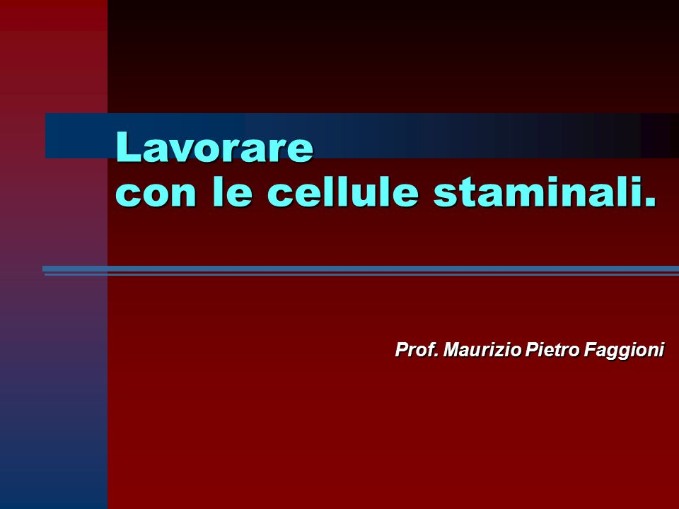 2. Cellule staminali derivate da embrioni (ESC)