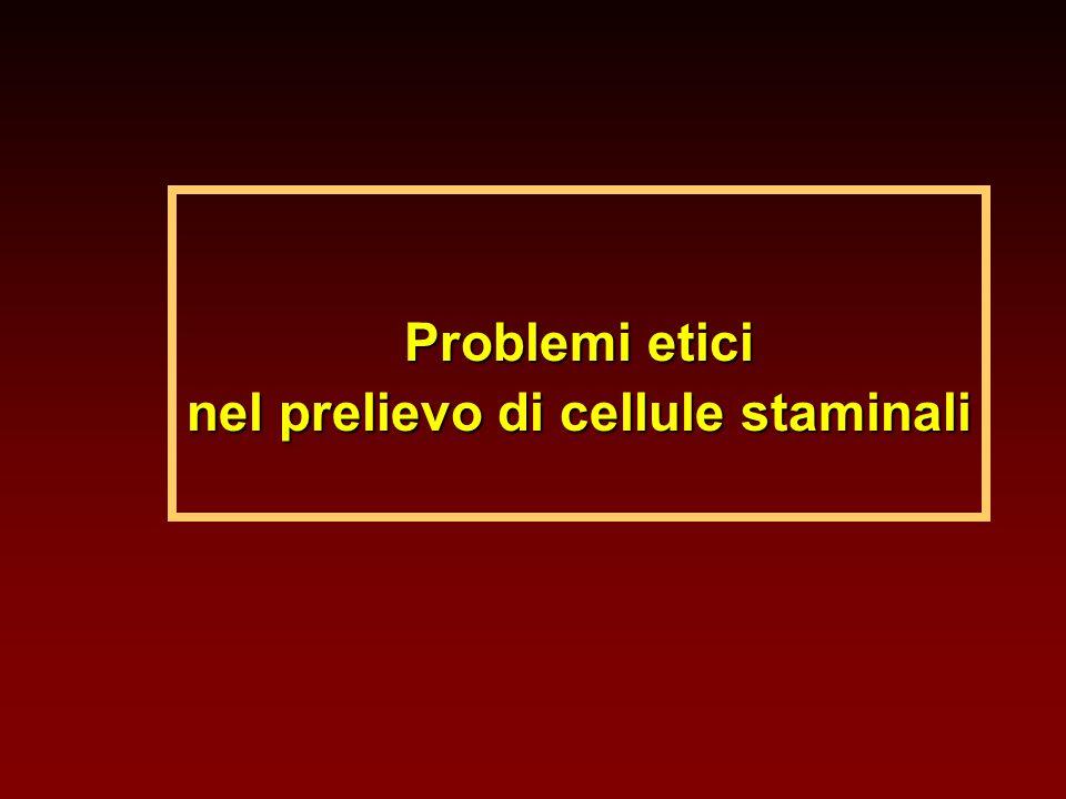 Problemi etici nel prelievo di cellule staminali