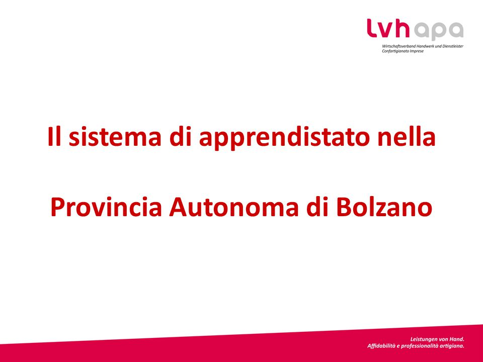 Il sistema di apprendistato nella Provincia Autonoma di Bolzano
