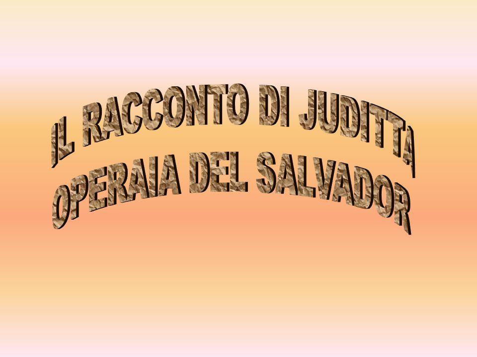 Mi chiamo Juditta Yanira Viera.Ho 18 anni e vivo nel Salvador.