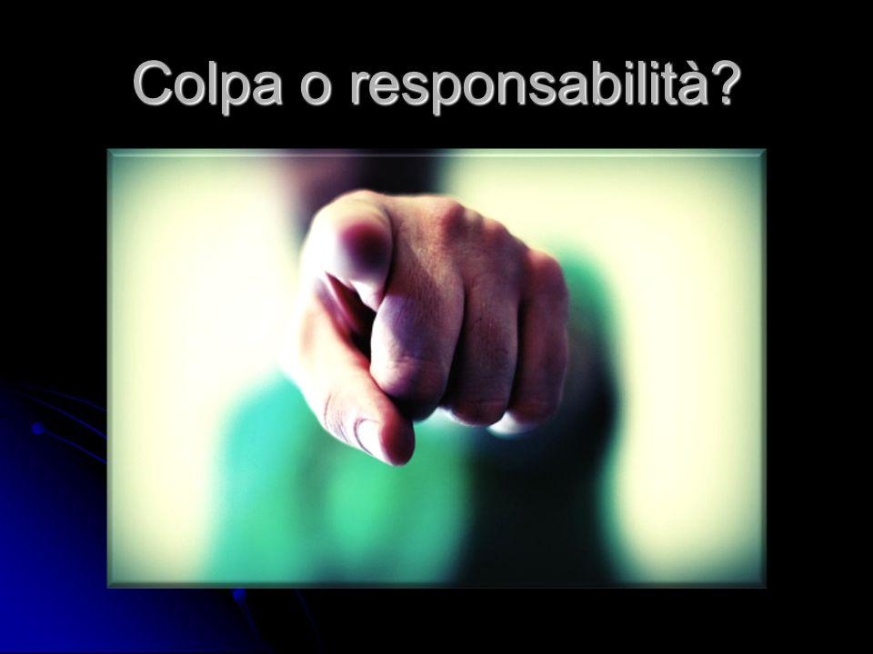 Colpa o responsabilità