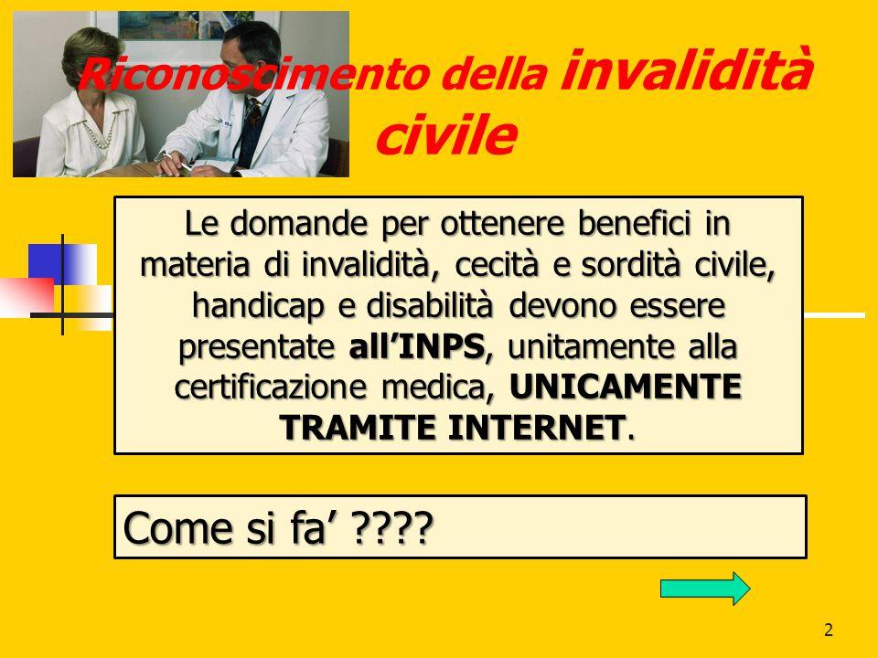 3 Documentazione per il Riconoscimento della invalidità civile 1.
