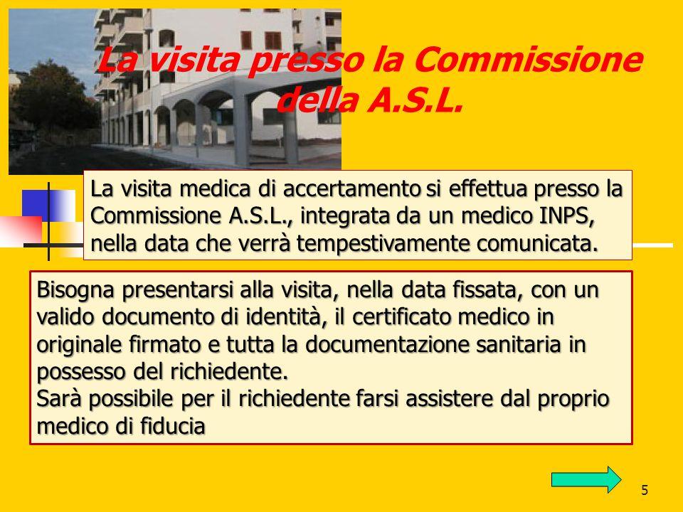 6 La visita presso la Commissione della A.S.L.