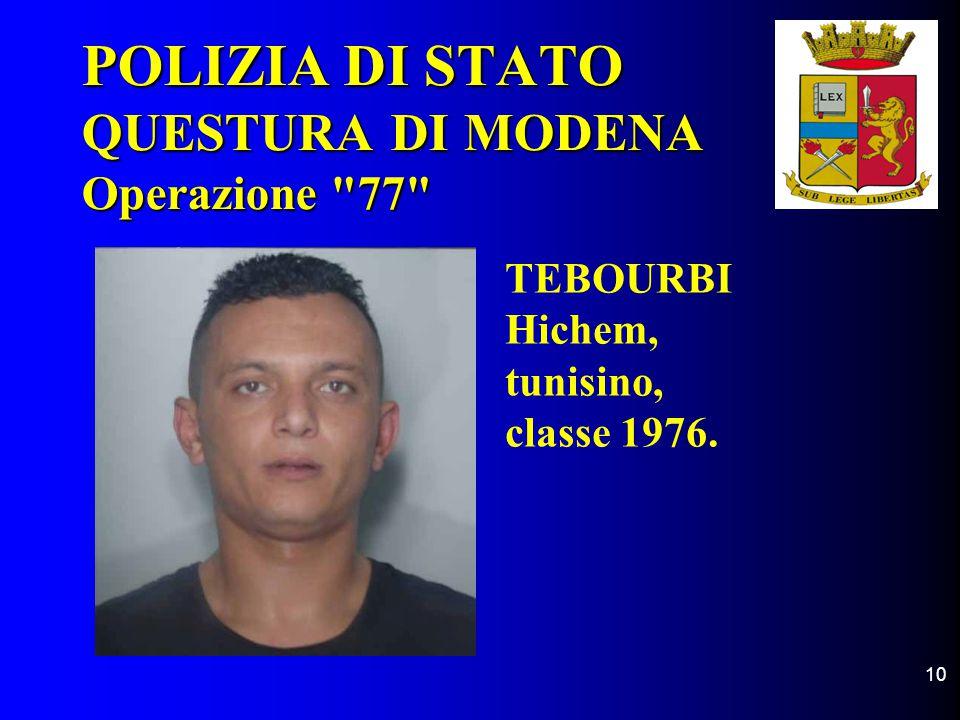10 POLIZIA DI STATO QUESTURA DI MODENA Operazione