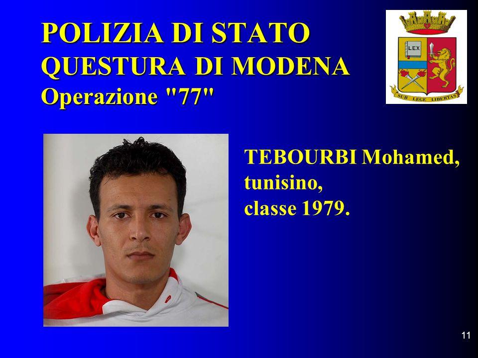 11 POLIZIA DI STATO QUESTURA DI MODENA Operazione
