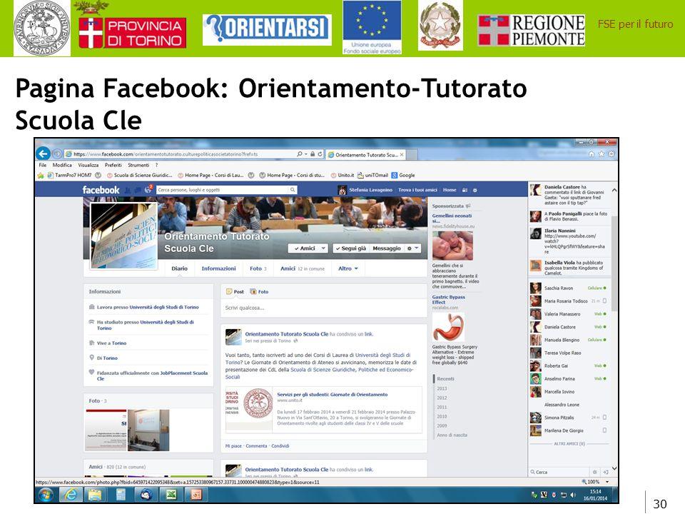 30 FSE per il futuro Pagina Facebook: Orientamento-Tutorato Scuola Cle