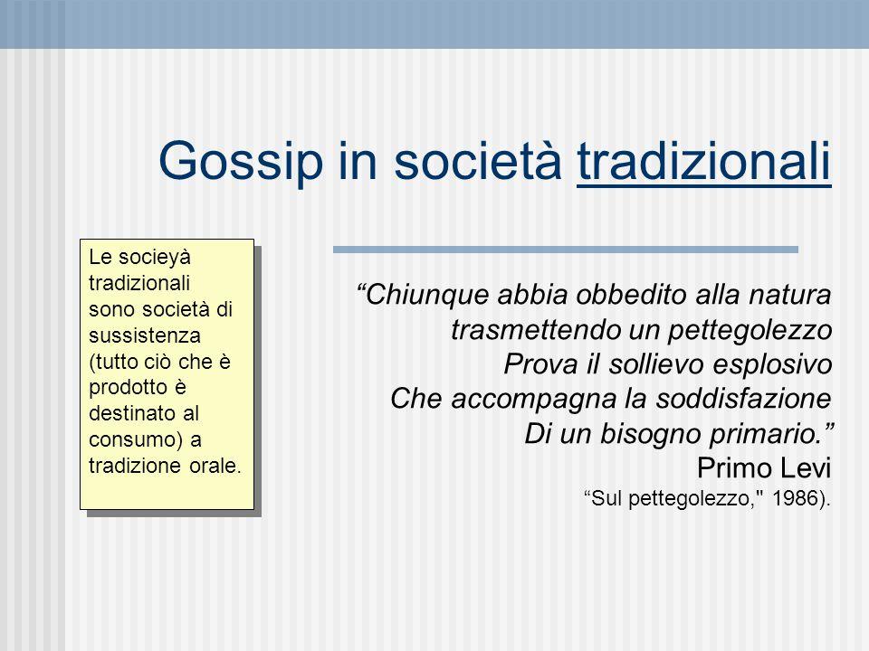 """Gossip in società tradizionali """"Chiunque abbia obbedito alla natura trasmettendo un pettegolezzo Prova il sollievo esplosivo Che accompagna la soddisf"""