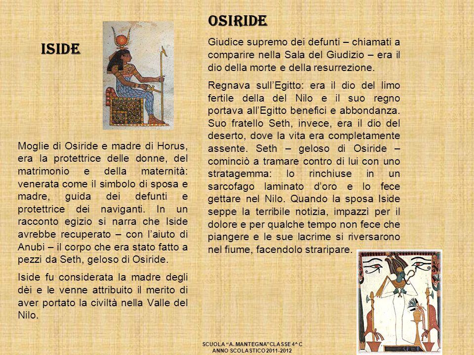 Iside Moglie di Osiride e madre di Horus, era la protettrice delle donne, del matrimonio e della maternità: venerata come il simbolo di sposa e madre,